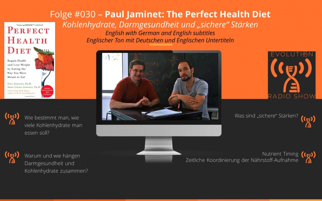 #030 – Paul Jaminet: The Perfect Health Diet (Interview)