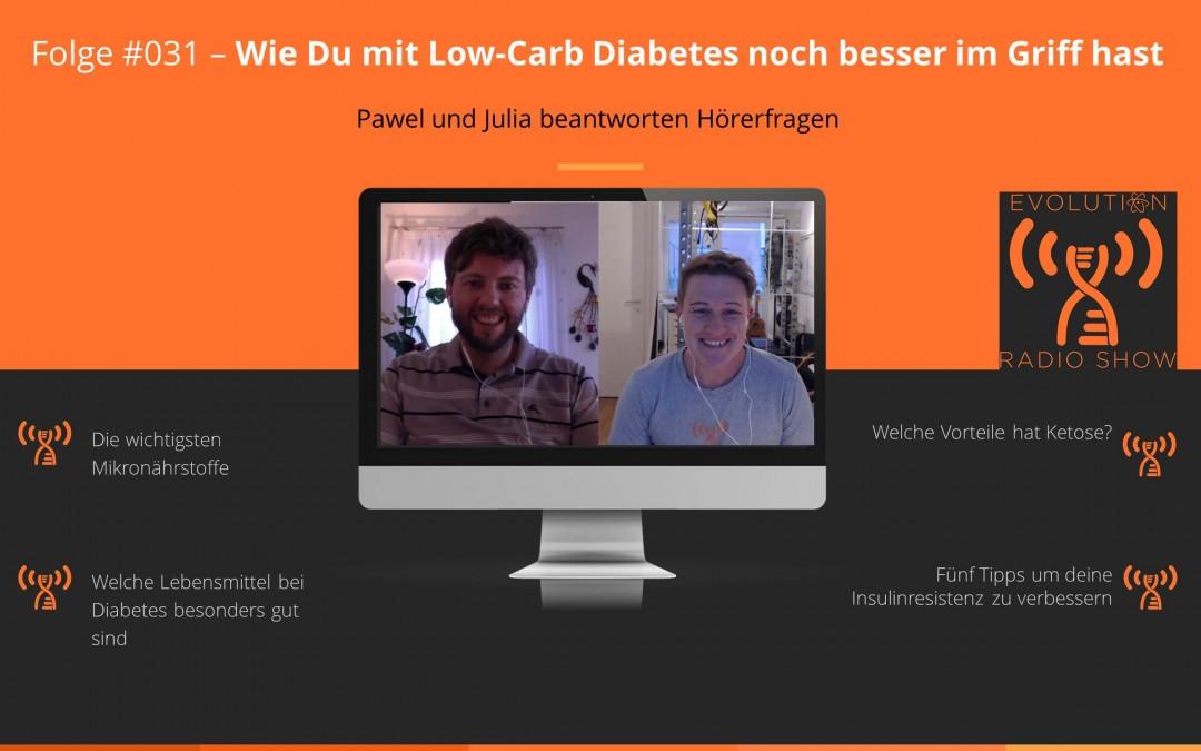 Folge #031 – Diabetes Low Carb Tipps: So hast du deine Diabetes noch besser im Griff