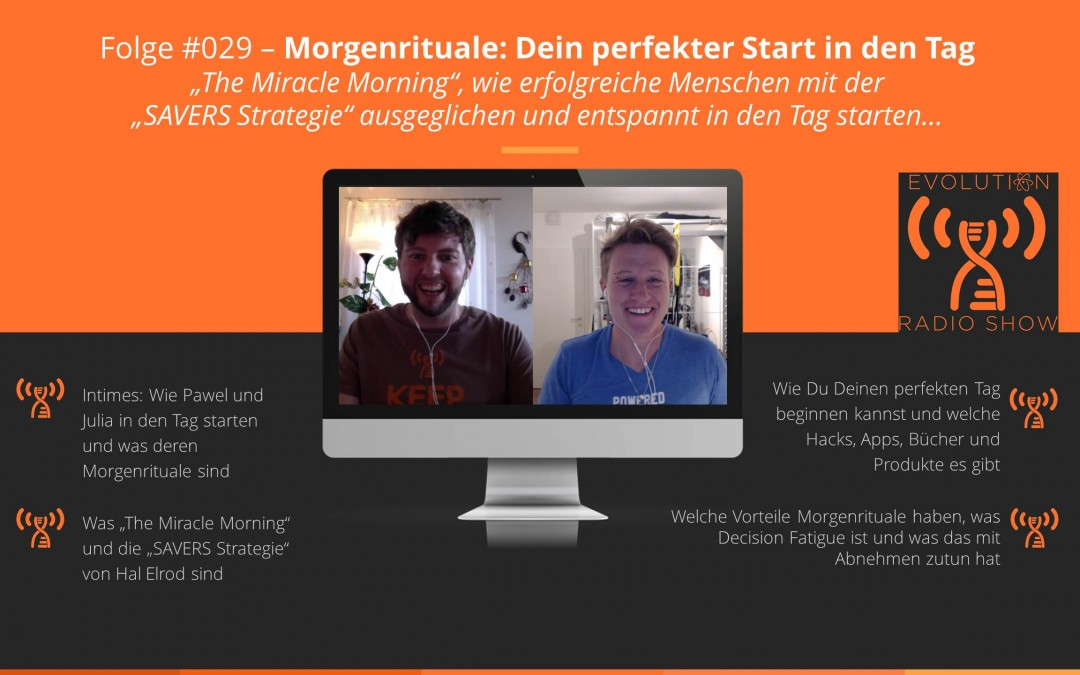 "#029 – Morgenrituale: Dein perfekter Start in den Tag mit ""The Morning Miracle"""