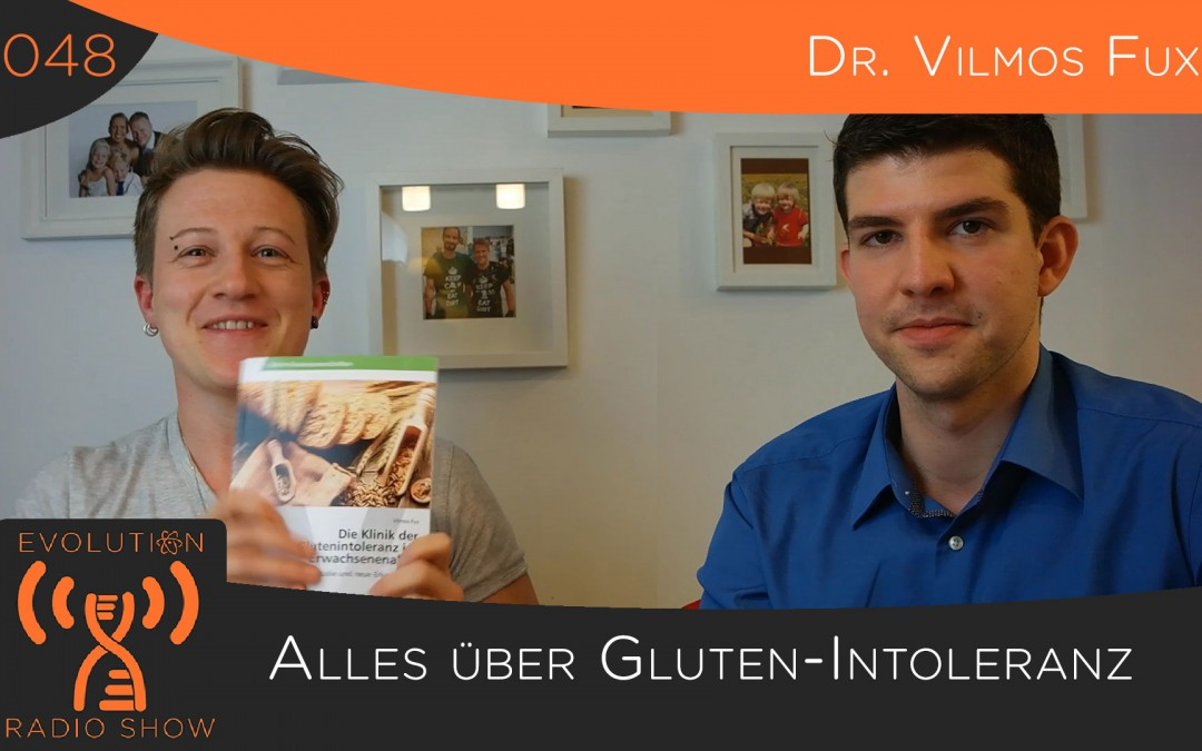 Folge #048: Alles über Glutenintoleranz – Dr. Vilmos Fux