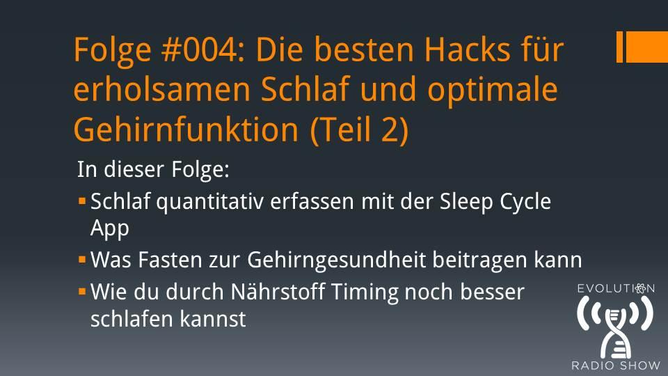 Folge #004: Die besten Hacks für erholsamen Schlaf und optimale Gehirnfunktion (Teil 2)