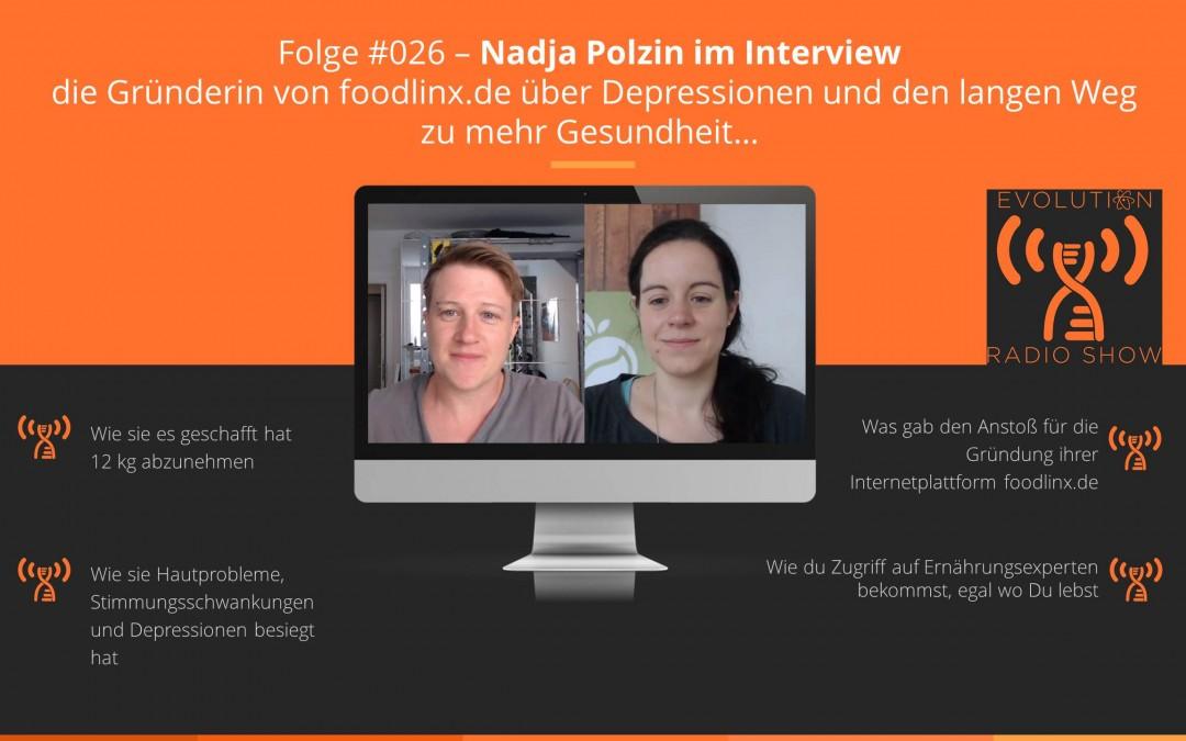 #026 – Nadja Polzin im Interview – die Gründerin von foodlinx.de über Depressionen und den langen Weg zu mehr Gesundheit