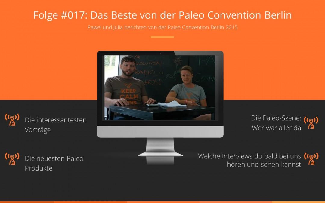 Folge #017: Das Beste von der Paleo Convention Berlin
