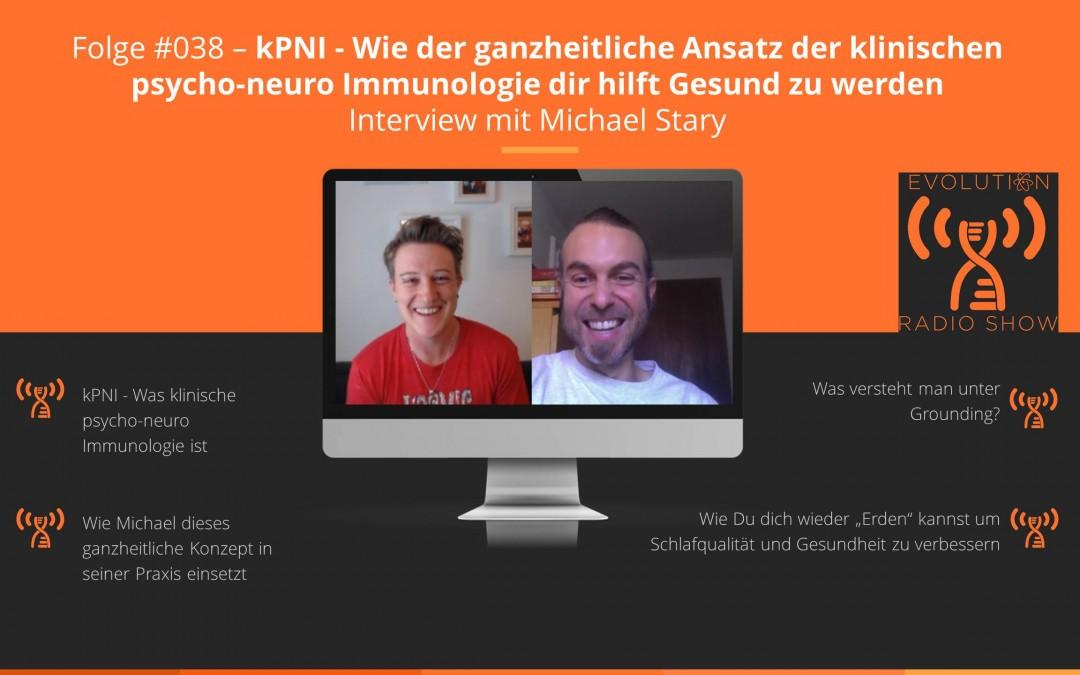 Folge #038: kPNI – klinische psycho-neuro Immunologie – Interview mit Michael Stary