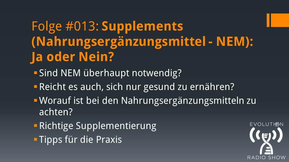 Folge #013 – Supplements (Nahrungsergänzungsmittel – NEM): Ja oder Nein?