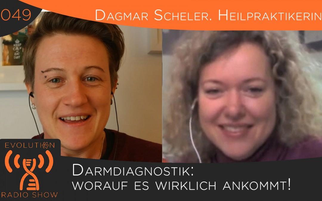 Folge #049: Darmdiagnostik: worauf es wirklich ankommt – Dagmar Scheler, Heilpraktikerin