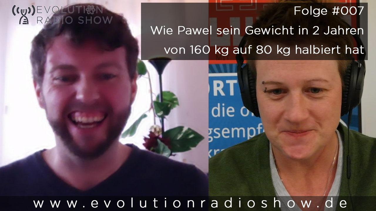 Folge #007: Pawels persönliche Geschichte und wie er 80 kg abgenommen hat